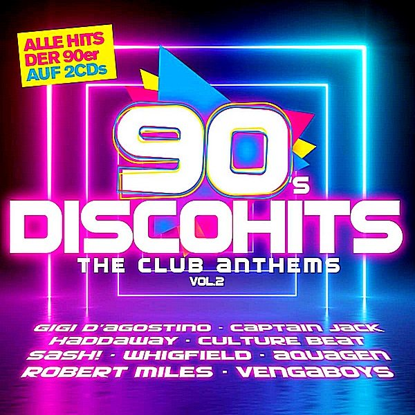 Постер к 90s Disco Hits: The Club Antehms Vol.2 (2019)