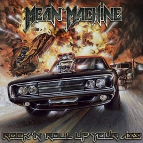 Постер к Mean Machine - Rock 'N' Roll Up Your Ass (2019)