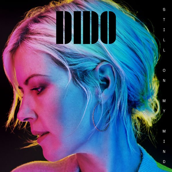Постер к Dido - Still on My Mind (2019)