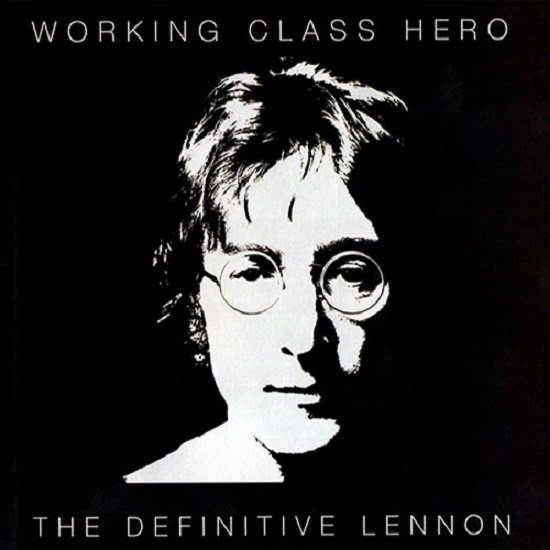 Постер к John Lennon - Working Class Hero - The Definitive Lennon. 2CD (2005)