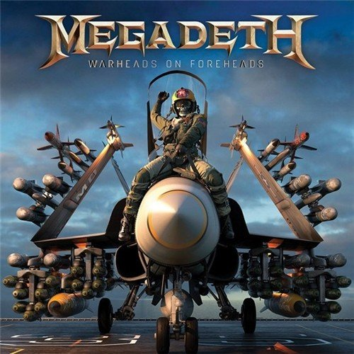 Постер к Megadeth - Warheads On Foreheads. 3CD (2019)