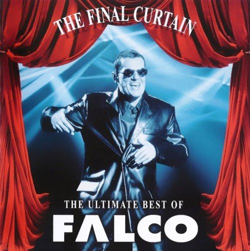 Постер к Falco - The Final Curtain: The Ultimate Best Of Falco (1998)