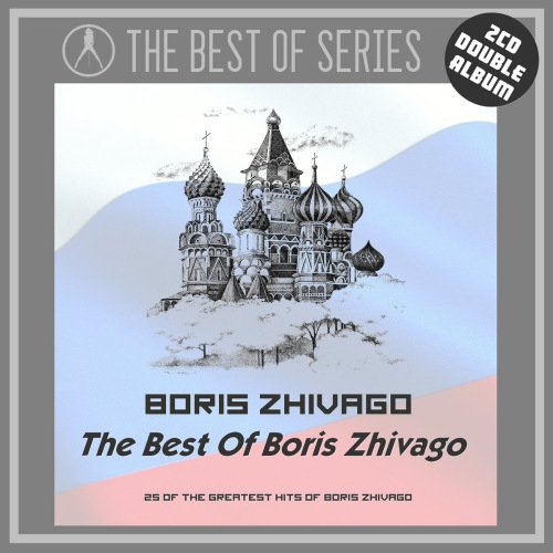 Boris Zhivago - The Best Of Boris Zhivago (2019)
