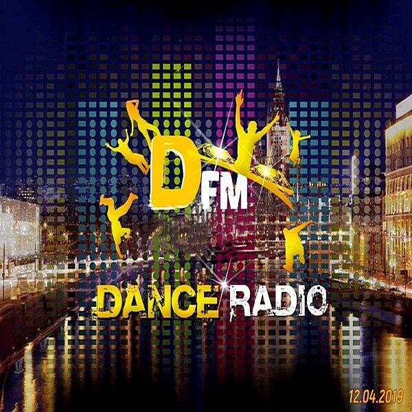 Radio DFM: Top D-Chart (12.04.2019)