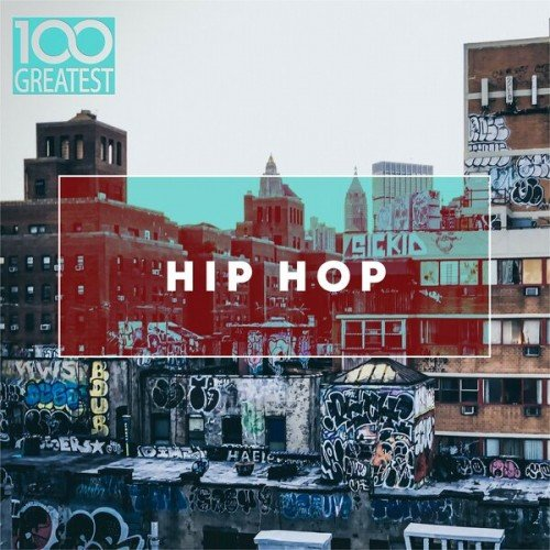 100 Greatest Hip-Hop (2019)