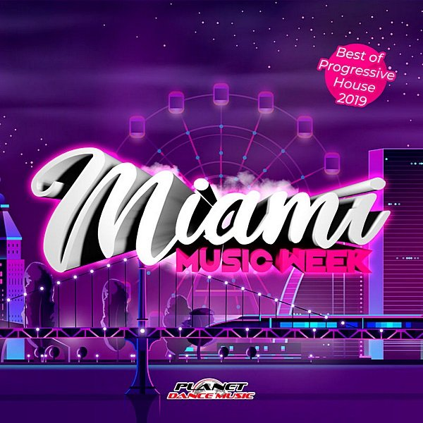 Miami Music Week: Best Of Progressive House (2019)