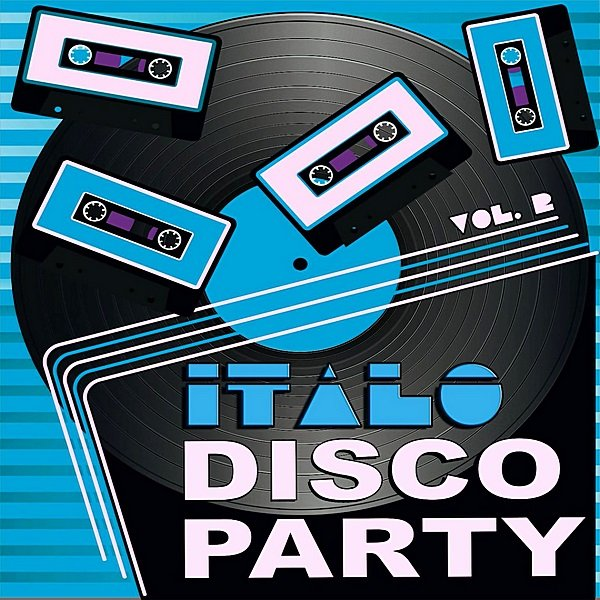 Постер к Italo Disco Party. 20 Original Versions (2019)