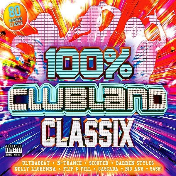 Постер к 100% Clubland Classix (2019)