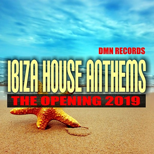 Постер к Ibiza House Anthems: The Opening (2019)