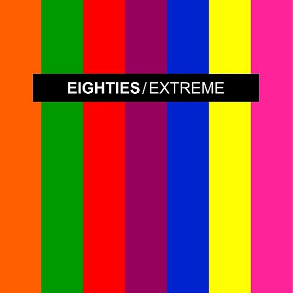 Eighties Extreme. 2CD (2018)