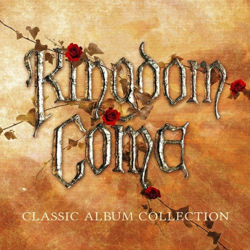 Kingdom Come - Classic Album Collection (2019)
