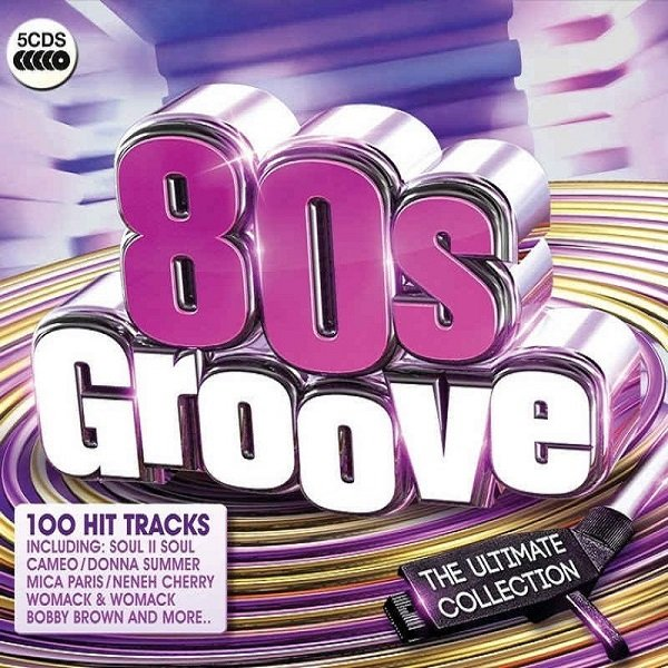 Постер к 80s Groove The Ultimate Collection. 5CD Box Set (2015)