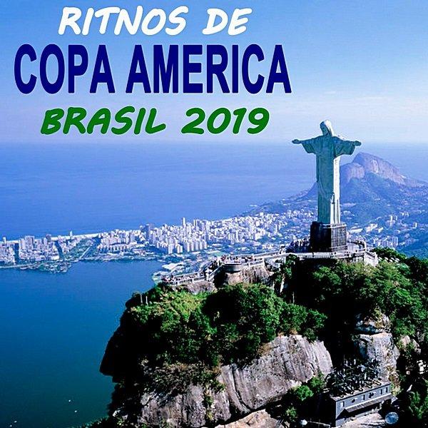 Постер к Ritmos De Conmebol Copa America Brasil 2019 [The Greatest Football Party Hits] (2019)