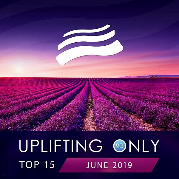 Постер к Uplifting Only Top: June (2019)