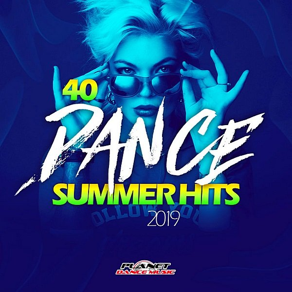 Постер к 40 Dance Summer Hits (2019)