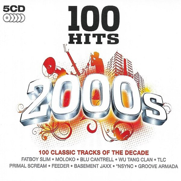 Постер к 100 HITS 2000s. 5CD (2008) MP3