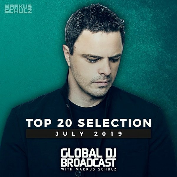 Постер к Global DJ Broadcast: Top July (2019)