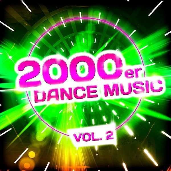 Постер к 2000er Dance Music Vol.2 (2019)