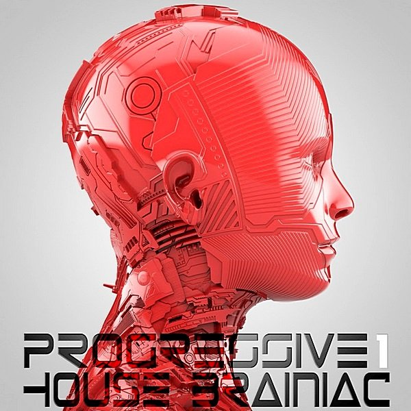 Progressive House Brainiac (2019)