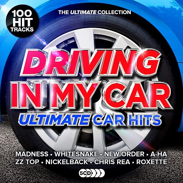 Постер к Driving In My Car: Ultimate Car Anthems (2019)