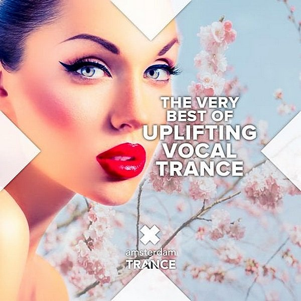 Постер к The Very Best Of Uplifting Vocal Trance (2019)