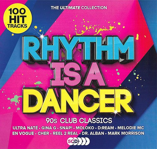 Rhythm Is A Dancer: The Ultimate Collection (2019)