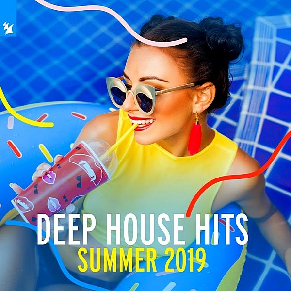 Постер к Deep House Hits: Summer 2019. Armada Music (2019)