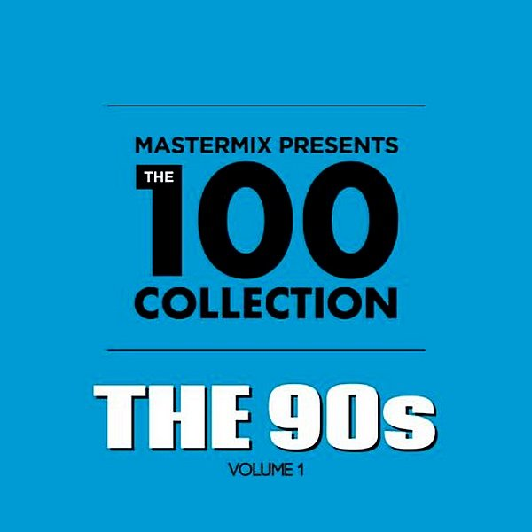 Постер к Mastermix presents. The 100 Collection: 90s (2019)