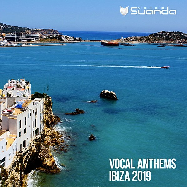 Постер к Vocal Anthems Ibiza 2019. Suanda Voice (2019)