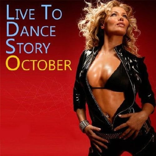 Live To Dance Story October (2019)