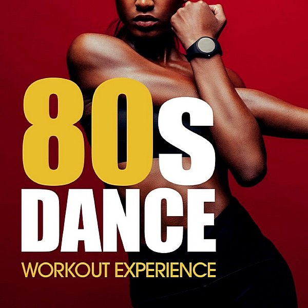 80's Dance Workout Experience (2019)