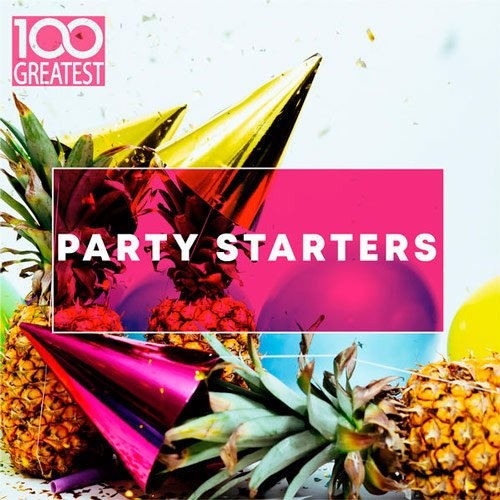 Постер к 100 Greatest Party Starters (2019)