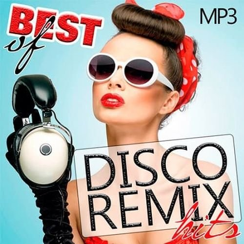 Постер к Best Of Disco Remix Hits (2019)