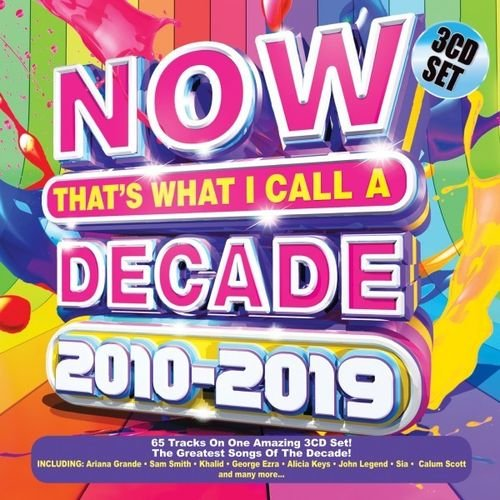 Постер к Now That's What I Call a Decade 2010-2019. 3CD SET (2019)