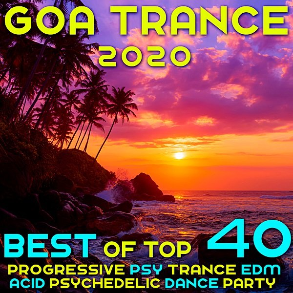 Постер к Goa 2020 Top 40 Hits Best Of (2019)