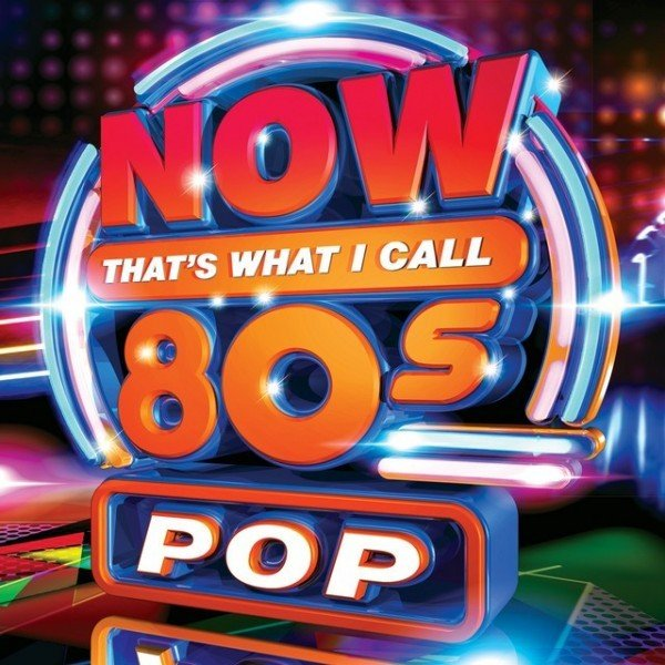 Now That's What I Call 80s Pop (2019)