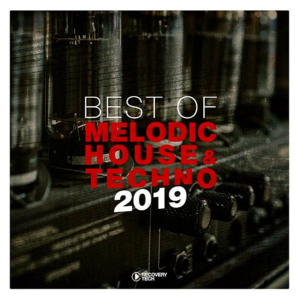 Best Of Melodic House & Techno (2019)