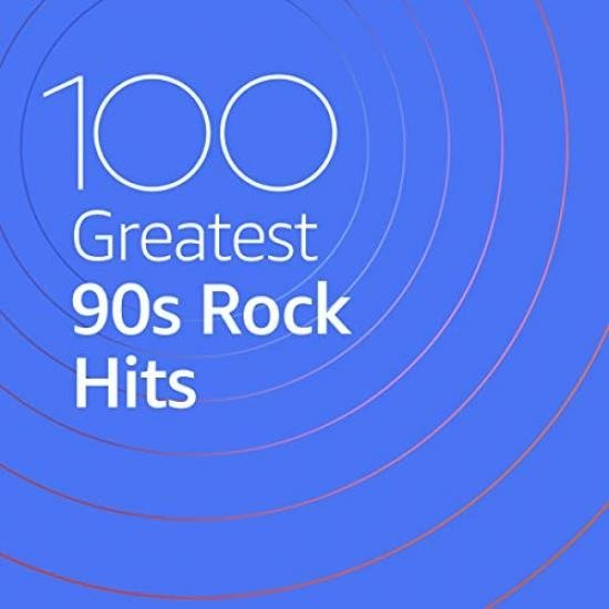 Постер к 100 Greatest 90s Rock Hits (2020)