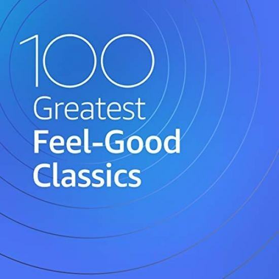 Постер к 100 Greatest Feel Good Classics (2020)
