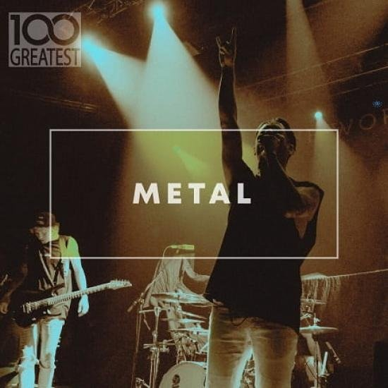 Постер к 100 Greatest Metal (2020)