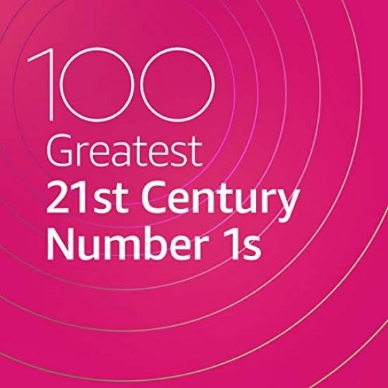 Постер к 100 Greatest 21st Century Number 1s (2020)