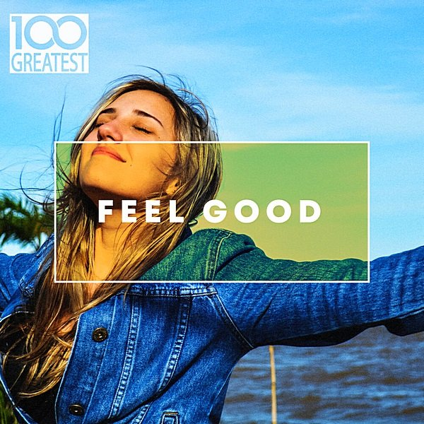 Постер к 100 Greatest Feel Good (2020)