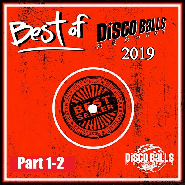 Best Of Disco Balls Records 2019 Part 1-2 (2020)