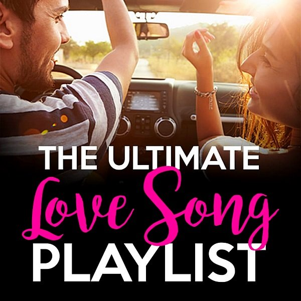 The Ultimate Love Songs Playlist (2020) MP3