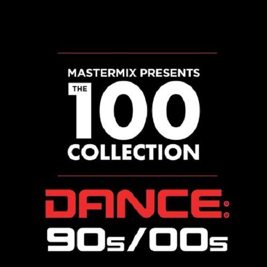 Постер к Mastermix Presents: The 100 Collection Dance 90s-00s (2020)