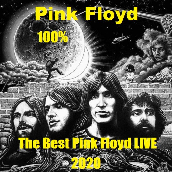 Pink Floyd - 100% The Best Pink Floyd LIVE (2020)