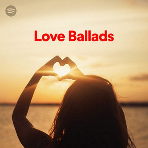 Постер к 100 Tracks Love Ballads Playlist Spotify (2020)