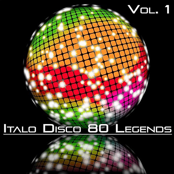 Постер к Italo Disco 80 Legends Vol.1 (2020)