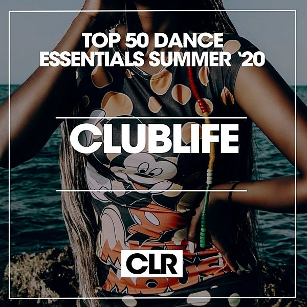 Top 50 Dance Essentials Summer (2020)