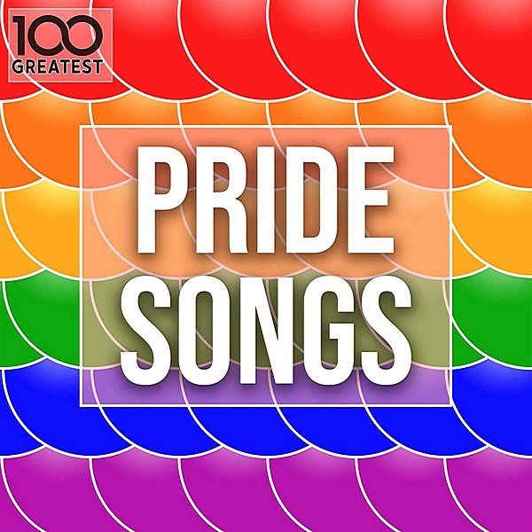 Постер к 100 Greatest Pride Songs (2020)